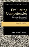 Evaluating Competencies: Forensic Assessments and Instruments (Perspectives in Law & Psychology)