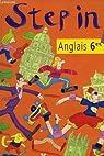 Step in. anglais, classe de 6ème. langue vivante 1. par Kervran