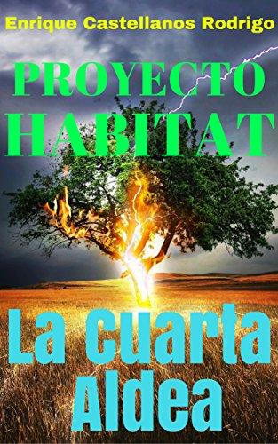 Amazon.com: Proyecto Habitat La Cuarta Aldea: Parte I ...