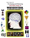 Developing and Mastering the New Way of Thinking, M.D. Natalia I. Hughson, 0978768515