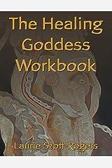 The Healing Goddess Workbook Paperback