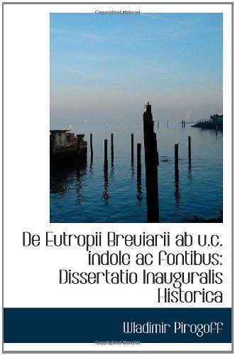 Download De Eutropii Breuiarii ab u.c. indole ac fontibus: Dissertatio Inauguralis Historica PDF ePub fb2 ebook