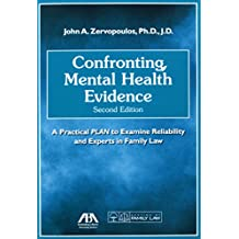 Confronting Mental Health Evidence: A Practical PLAN to Examine Reliability and Experts in Family Law