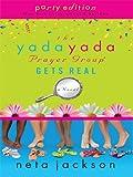 The Yada Yada Prayer Group Gets Real, Neta Jackson, 1594152594