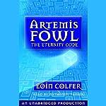 The Eternity Code: Artemis Fowl, Book 3 | Eoin Colfer