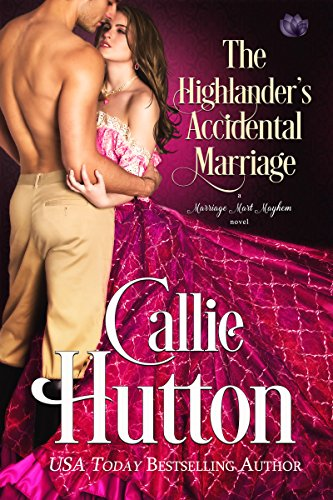 The Highlander's Accidental Marriage by Callie Hutton ebook deal