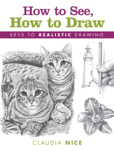 How to See, How to Draw: Keys to Realistic - And Ink Pen Watercolor