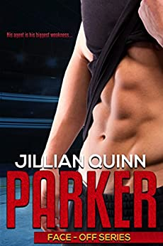 Parker: (Standalone Hockey Romance) (Face-Off Series Book 1) by [Quinn, Jillian]