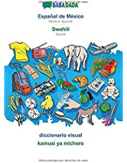 BABADADA, Español de México - Swahili, diccionario visual - kamusi ya michoro: Mexican Spanish - Swahili, visual dictionary