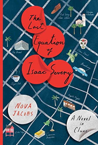 The Last Equation of Isaac Severy: A Novel in Clues cover