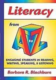 Literacy from A to Z, Barbara R. Blackburn, 1596670789