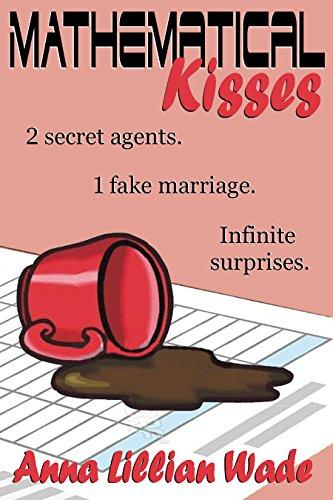 Mathematical Kisses: a spy romance
