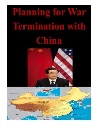 Read Online Planning for War Termination with China PDF