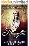 Amaryllis (Suitors of Seattle Book 3)