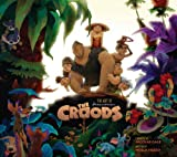 The Art of the Croods, Noela Hueso, 1781164118