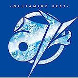 み -GLUTAMINE BEST-(初回限定盤)