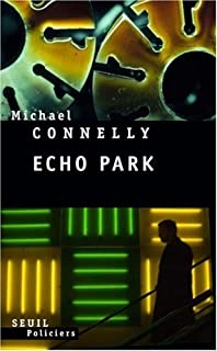 Echo park : roman, Connelly, Michael