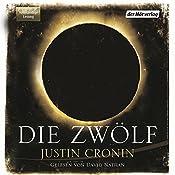 Die Zwölf (Passage-Trilogie 2) | Justin Cronin