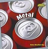 Metal, Dana Meachen Rau, 1608705161