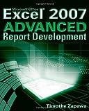 Excel 2007 Advanced Report Development, Timothy Zapawa, 0470046449