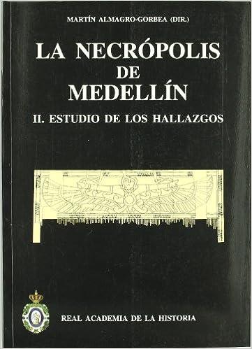 La necrópolis de Medellín. II. Estudio de los hallazgos ...