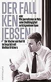Der Fall Ken Jebsen oder Wie Journalismus im Netz seine Unabhängigkeit zurückgewinnen kann: Der Macher von KenFM im Gespräch mit Mathias Bröckers