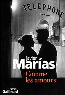 Comme les amours, Marias, Javier