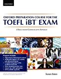 Oxford Preparation Course for the TOEFL iBT Exam: A Skills Based Communicative Approach