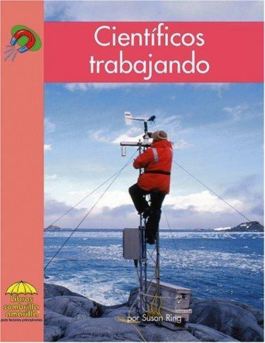 Cientificos trabajando (Yellow Umbrella Books: Science Spanish) (Spanish Edition)
