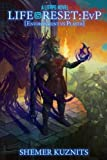 Life Reset: EvP: (Environment vs. Player) (New Era Online) (Volume 2)