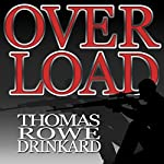 Overload | Thomas Drinkard