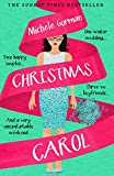 Christmas Carol: The funny feel good romantic comedy about weddings and family (Not Quite Perfect Book 2)