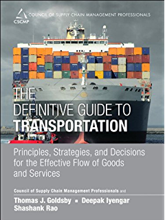 Amazon global logistics and supply chain management ebook john the definitive guide to transportation principles strategies and decisions for the effective flow fandeluxe