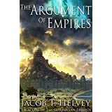 The Argument of Empires (The Corrossan Trilogy Book 1)