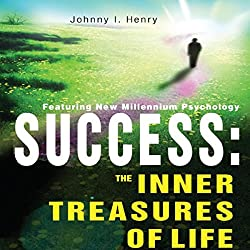 Success: The Inner Treasures of Life