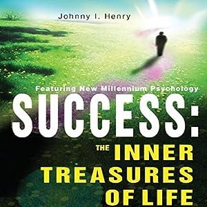 Success: The Inner Treasures of Life Audiobook
