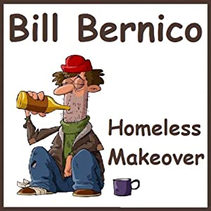 Homeless Makeover (Short Story) Audiobook