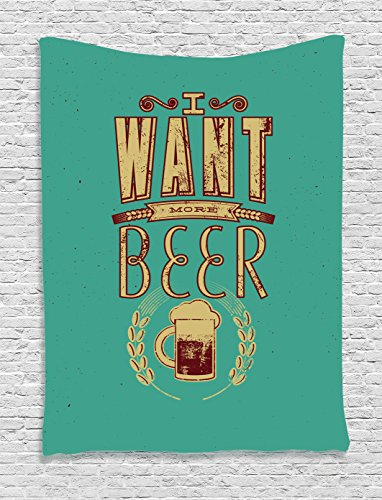 Famous Quote Beer (Ambesonne Manly Decor Collection, Glass of Beer and Wheat Stem Typography Retro Grunge Quotes I Want More Beer Image, Bedroom Living Room Dorm Wall Hanging Tapestry, Light Sea)