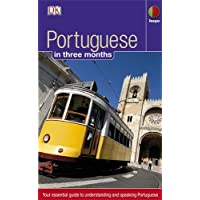 Portuguese in 3 months: Your Essential Guide to Understanding and Speaking Portuguese