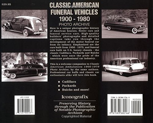 Classic American Funeral Vehicles: 1900 Through 1980 Photo Archive