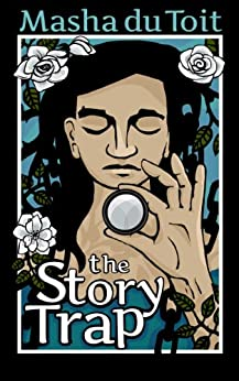 The Story Trap (The Sisters Book 1) by [du Toit, Masha]