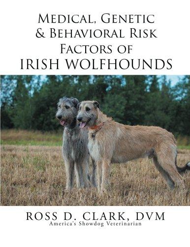 Read Online Medical, Genetic & Behavioral Risk Factors of Irish Wolfhounds PDF