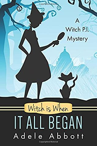 book cover of Witch Is When It All Began