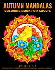 Autumn Mandalas: Coloring Book for Adults: 50 Simple Large Print Coloring Pages Featuring Beautiful Fall Season Mandala Art and Harvest Themed Designs Perfect Coloring Book for Seniors, Beginner
