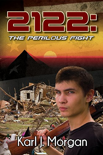 2122: The Perilous Fight (Revolution Book 2) by [Morgan, Karl]