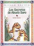 Los Secretos de Abuelo Sapo, Keiko Kasza, 958043624X