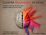 Cluster Headaches: A Guide to Surviving One of the