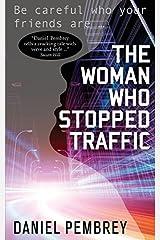 The Woman Who Stopped Traffic by Daniel Pembrey (2014-02-20) Paperback