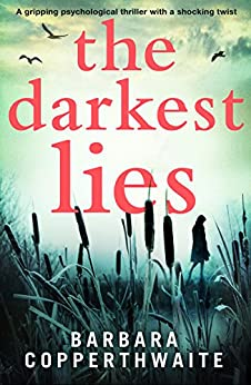 The Darkest Lies: A gripping psychological thriller with a shocking twist by [Copperthwaite, Barbara]