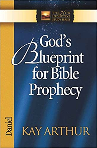 Gods blueprint for bible prophecy daniel the new inductive study gods blueprint for bible prophecy daniel the new inductive study series kay arthur 9780736908023 amazon books malvernweather Image collections